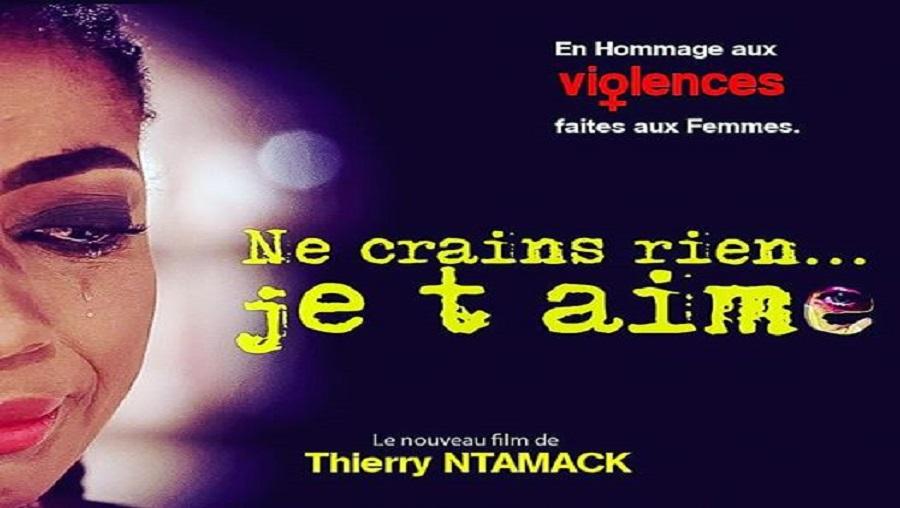 Cinéma : «Ne crains rien je t'aime», la nouvelle réalisation de Thierry Ntamack