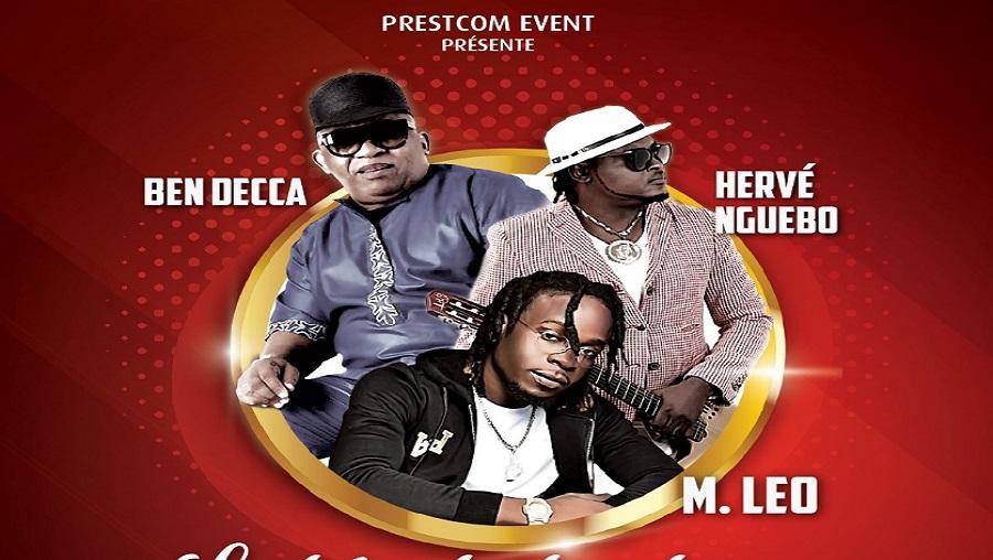 Ben Decca, Hervé Nguebo et Mr. Leo en spectacle à Douala ce 22 novembre