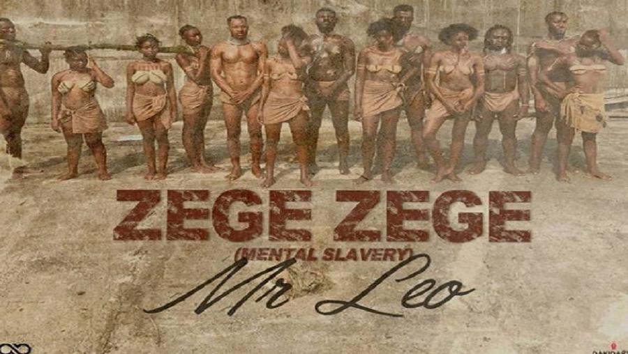Clip: Zege Zege – Mr Léo