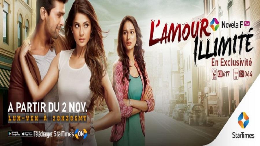 StarTimes diffuse en exclusivité la série indienne L'Amour illimité