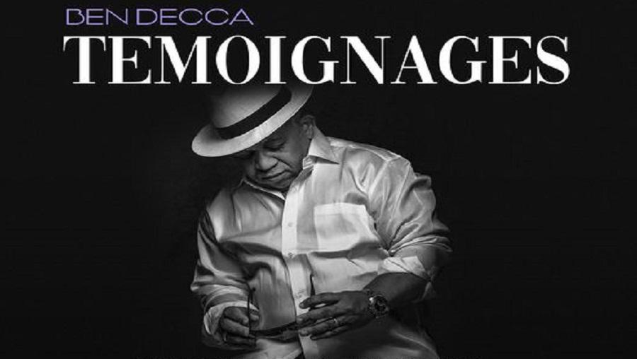 Découvrez «témoignages» le documentaire qui rend hommage à Ben Decca