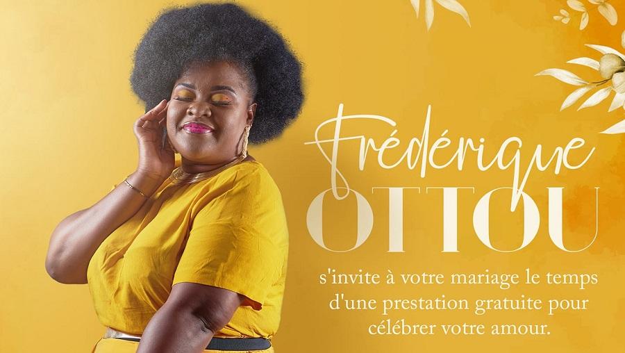 Frédérique Ottou s'invite à vos mariages pour une prestation gratuite